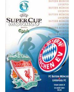 2001 Super Cup Final Bayern Munich V Liverpool