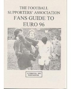 Euro 1996 in England - The Football Supporters' Association Fans Guide To Euro 96 Liverpool and Manchester in English