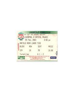 Liverpool v Crystal Palace ticket 05/02/2003